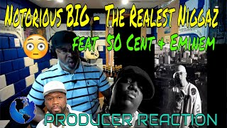 Notorious BIG   The Realest Niggaz feat  50 Cent & Eminem - Producer Reaction