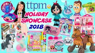 TTPM HOLIDAY SHOWCASE 2018 2019 | TOP 20 HOTTEST TOYS for 2018 HOLIDAY SEASON | MELODYS 1ST TOY FAIR