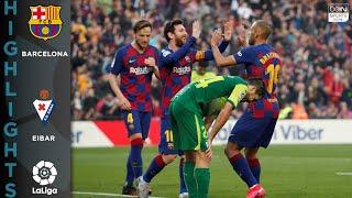 FC Barcelona 50 Eibar HIGHLIGHTS GOALS 2222020
