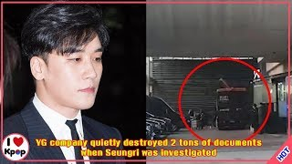 YG company quietly destroyed 2 tons of documents when Seungri was investigated