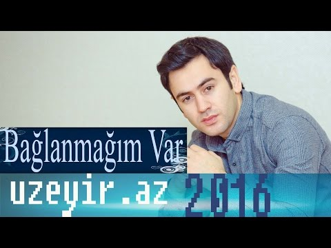Uzeyir Mehdizade - Baglanmagim Var ( Audio 2016 )