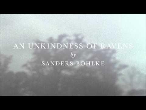 Sanders Bohlke - An Unkindness Of Ravens