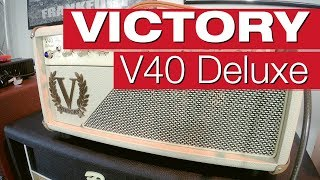 Victory V40 Deluxe E Gitarrenverstärker Review Von Session