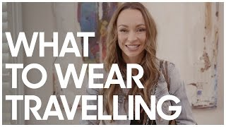 What To Wear Travelling - Secrets Of A Stylist