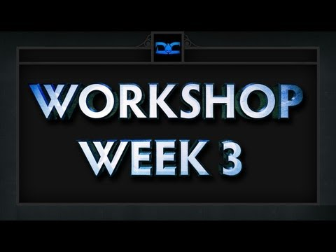 Dota 2 Top 5 Workshop   Week 3