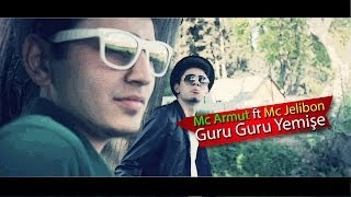 Mc Armut ft Mc Jelibon - Guru Guru Yemişe (Arabesk Rap Parodi 2)
