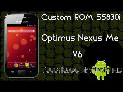 Tutorial Optimus Nexus Me v6 ROM 99% ESTABLE Estilo Pure Android KitKat [Galaxy Ace s5830i-m-c-39i]
