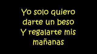 Darte un beso - Prince Royce (lyrics)