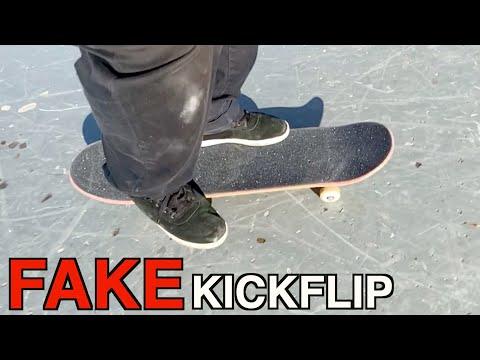 HOW TO FAKE KICKFLIPS