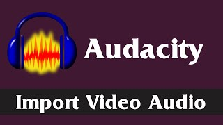 Import & Edit Video Audio in Audacity   Download and Install FFMpeg