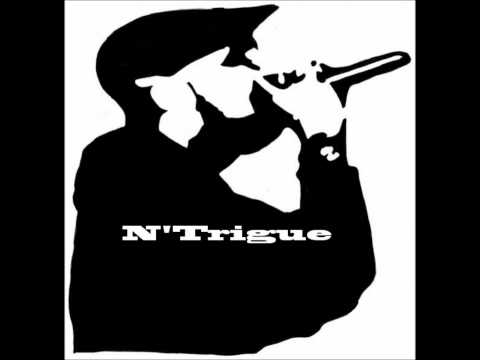 N'Trigue- Pay My Dues