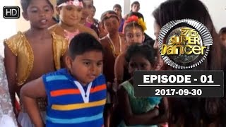 Hiru Super Dancer | Episode 01 | 2017-09-30