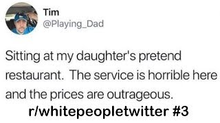 r/whitepeopletwitter Best Posts #3