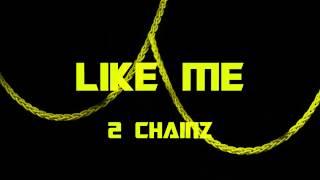 download lagu 2 Chainz - Like Me Bass Boosted gratis