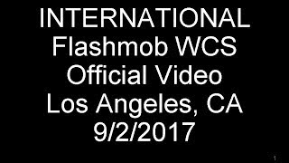 Los Angeles Int'l Flashmob West Coast Swing 9/2/2017, Official Release