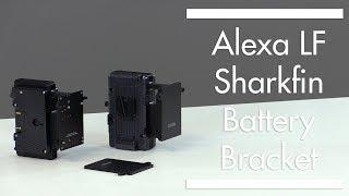 ARRI Alexa LF Sharkfin Battery Bracket