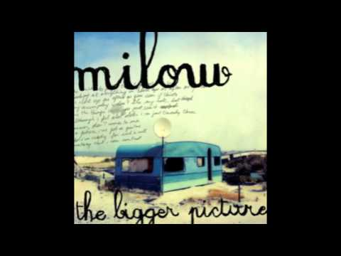 Milow - The Bigger Picture