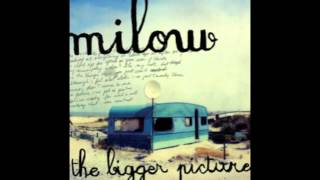 Watch Milow The Bigger Picture video