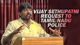 POLICE na BAYAM Varuthu – Vijay Sethupathi Short & Sensible Speech