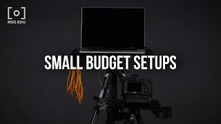 02 The Best Shooting Tethered Small Budget Setups | FREE From PRO EDU