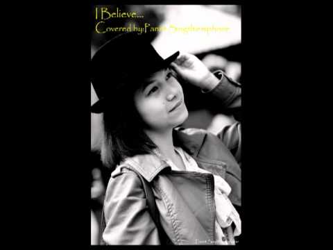 Ayaka I Believe Covered By Panet Singthiemphone