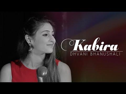 Kabira – Dhvani Bhanushali | Yeh Jawaani Hai Deewani | Pritam
