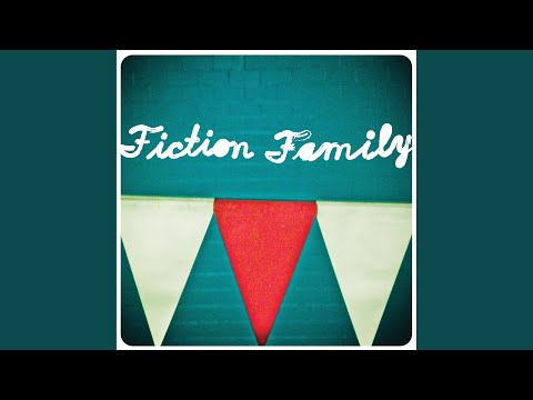 Fiction Family - Throw It Away