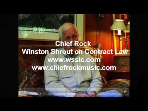 Chief Rock Winston Shrout on Contract Law