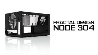 Fractal Design Node 304 Unboxing & Overview