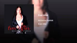 McKenna Hydrick Ever After