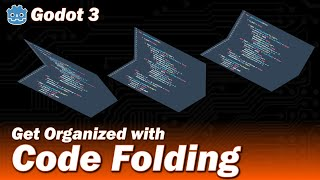 Godot 3 - Code Folding (Watch your indents!)