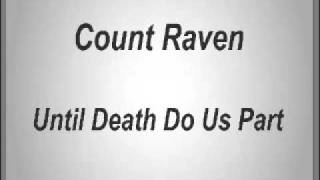 Count Raven - Until Death Do Us Part