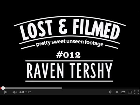 Pretty Sweet Lost & Filmed Clip of the Day with Raven Tershy