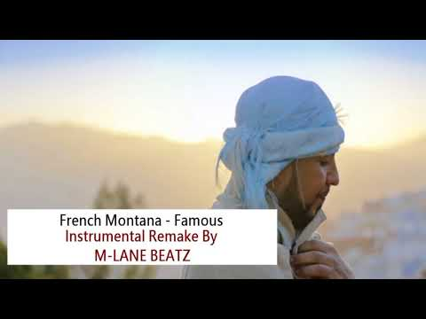 French Montana - Famous (Instrumental Remake)