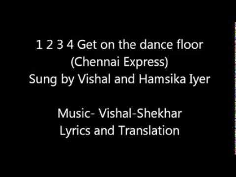 1 2 3 4 Get on the dance floor Chennai Express Lyrics and translation