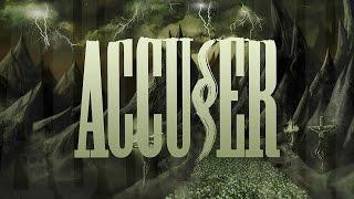 Watch Accuser Accuser video