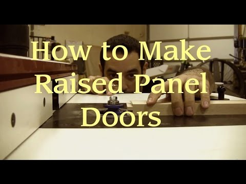 How to Make Raised Panel Doors