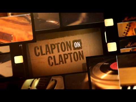 Eric Clapton - CLAPTON on CLAPTON Interview