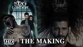 1920 London - The Making | Sharman Joshi, Meera Chopra & Vishal Karwal | Vikram Bhatt