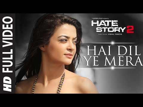 Hai Dil Ye Mera Full Video Song | Arijit Singh | Hate Story 2 | Jay Bhanushali, Surveen Chawla video
