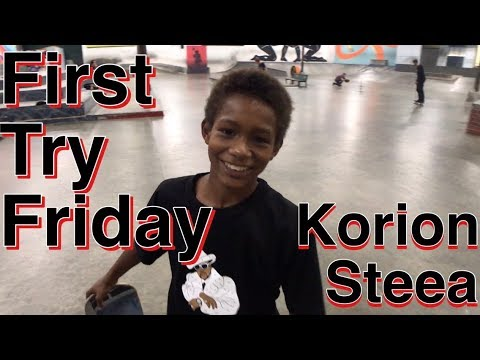 Korion Steea First Try Friday