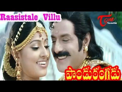 Pandurangadu - Raasistale Villu Raasistale - Bala Krishna - Sneha - Telugu Song