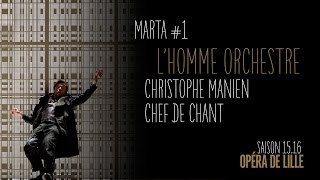 Marta - Interview Chef de chant