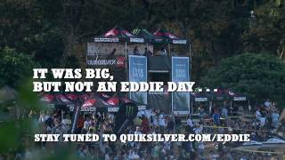 It Was Big, But Not An Eddie Day