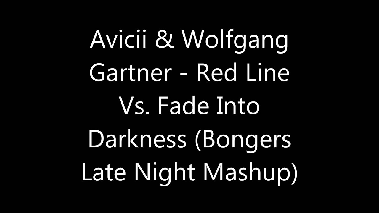 Avicii Fade Into Darkness
