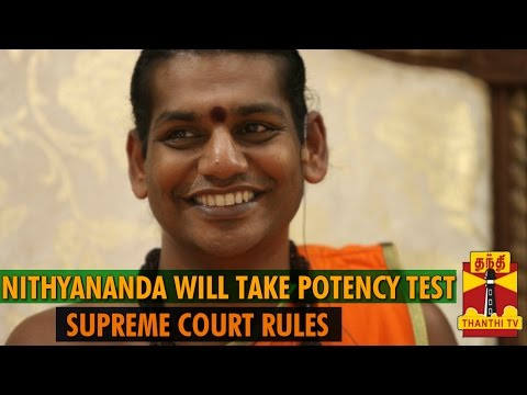 Nithyananda will take Potency Test : Supreme Court - Detailed Report - Thanthi TV