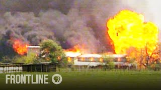 Waco: The Inside Story | Documentary | FRONTLINE