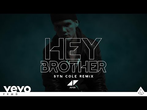 Avicii - Hey Brother (Syn Cole Remix) (Pete Tong Radio 1 Premiere)