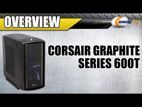 Newegg TV: Corsair Graphite Series 600T Black & White Computer Cases