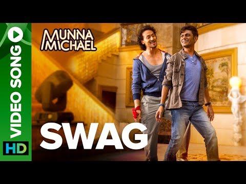 Swag - Video Song   Nawazuddin Siddiqui & Tiger Shroff   Pranaay & Brijesh Shandaliya